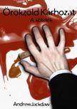 Jackdaw Andrew - Örökzöld Kárhozat [eKönyv: pdf,  epub,  mobi]