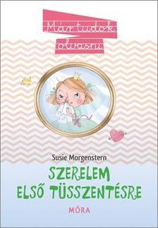Susie Morgenstern - Szerelem első tüsszentésre - Már tudok olvasni