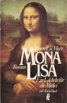 Pierre La Mure - Mona Lisa [antikvár]