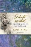 Ross King - Dühödt ámulat - Monet és a vízililiomok [eKönyv: epub, mobi]<!--span style='font-size:10px;'>(G)</span-->