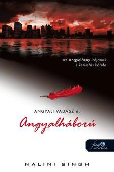 Nalini Singh - Angyalháború (Angyali vadász 6.)
