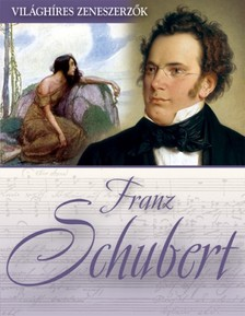 - Franz Schubert [eKönyv: epub, mobi]