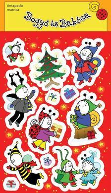 . - Bogyó és Babóca matrica (Karácsony)
