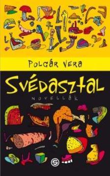 Polgár Vera - Svédasztal #