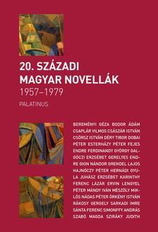 Szilágyi Zsófia (szerk.) - 20. SZÁZADI MAGYAR NOVELLÁK1957-1979