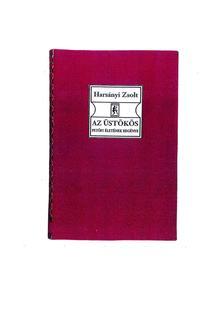 Harsányi Zsolt - Az Üstökös I-II kötet