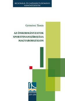 Gyömörei Tamás - Az önkormányzatok sportfinanszírozása Magyarországon