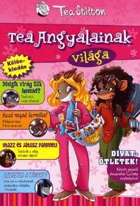 Tea Stilton: Tea angyalainak vil�ga