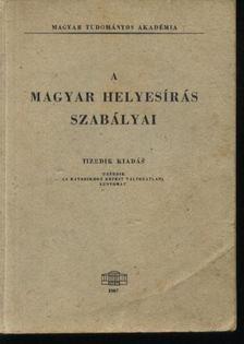 A magyar helyesírás szabályai [antikvár]
