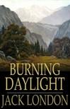 Jack London - Burning Daylight [eKönyv: epub,  mobi]