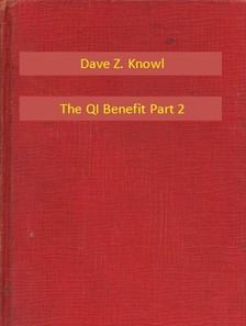 Knowl Dave Z. - The QI Benefit Part 2 [eKönyv: epub, mobi]