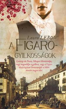 LAURA LEBOW - A FIGARO-GYILKOSSÁGOK