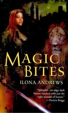 Ilona Andrews - Magic Bites [antikvár]
