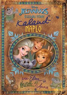 .- - Disney - Jégvarázs - Északi fény: Kalandnapló