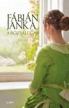 Fábián Janka - A rózsalugas [eKönyv: epub, mobi]<!--span style='font-size:10px;'>(G)</span-->