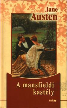 Austen, Jane - A mansfieldi kastély