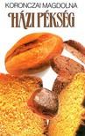 Koronczai Magdolna - Házi pékség [eKönyv: epub, mobi]<!--span style='font-size:10px;'>(G)</span-->