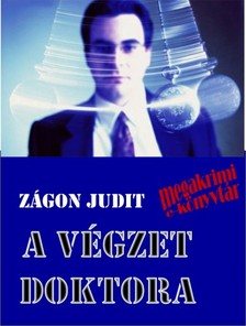 Zágon Judit - A Végzet doktora [eKönyv: epub, mobi]