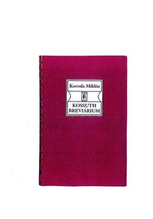Koroda Miklós - Kossuth Breviárium