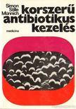 Prof. dr. Claus Simon-Prof. Dr. Wolfgang Stille- Dr. Münnich Dénes - Korszerű antibiotikus kezelés [antikvár]