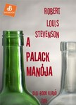 ROBERT LOUIS STEVENSON - A palack manója [eKönyv: epub, mobi]<!--span style='font-size:10px;'>(G)</span-->