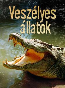 Henry Brook - VESZÉLYES ÁLLATOK