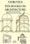 Vitruvius Vitruvius, Nelson Robinson, Herbert Langford Warren, Morris Hicky Morgan - Ten Books on Architecture [eKönyv: epub,  mobi]