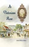 Pollard Jan - A Victorian Rose [eKönyv: epub,  mobi]