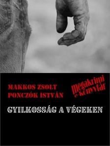 Makkos Zsolt Ponczók István - - Gyilkosság a végeken [eKönyv: epub, mobi]
