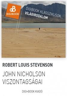 ROBERT LOUIS STEVENSON - John Nicholson viszontagságai [eKönyv: epub, mobi]