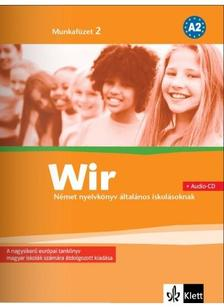 - Wir Neue 2. Munkafüzet + CD