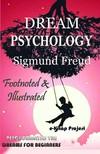Sigmund Freud, Andre Tridon, M. D. Eder - Dream Psychology [eKönyv: epub,  mobi]