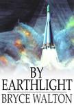 Walton Bryce - By Earthlight [eKönyv: epub,  mobi]