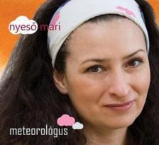 NYESŐ MÁRIA - METEOROLÓGUS CD
