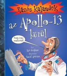 GRAHAM, IAN-ANTRAM, DAVID - Rázós kalandok az Apollo-13 körül ###