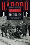 Robert Gerwarth-John Horne - Háború béke idején - Paramilitáris erőszak Európában az első világháború után<!--span style='font-size:10px;'>(G)</span-->
