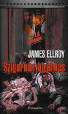 James Ellroy - Szigorúan bizalmas