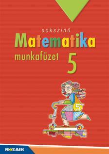 - MS-2315 MATEMATIKA MF. 5. - SOKSZÍNŰ MATEMATIKA
