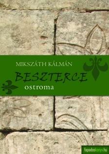 MIKSZÁTH KÁLMÁN - Beszterce ostroma, Gavallérok [eKönyv: epub, mobi]