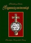 Petneházy István - Magyarország 1000 éves ereklyéi [eKönyv: pdf, epub, mobi]