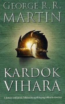 George R. R. Martin - Kardok vihara (javított kiadás)A tűz és jég dala III.