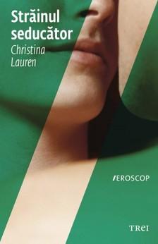 Christina Lauren - Strãinul seducãtor [eKönyv: epub, mobi]
