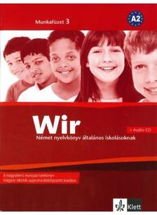 - Wir Neue 3. Munkafüzet + CD