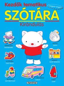 - Kezdők tematikus szótára - Magyar-angol: Kirándulás