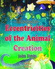 Murat Ukray John Timbs, - Eccentricities of the Animal Creation [eKönyv: epub,  mobi]