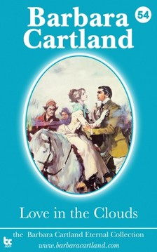 Barbara Cartland - Love In The Clouds [eKönyv: epub, mobi]