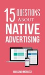 Moruzzi Massimo - 15 Questions About Native Advertising [eKönyv: epub,  mobi]