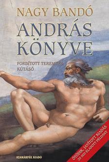 - ANDRÁS KÖNYVE - FORDÍTOTT TEREMTÉS - KÚTÁSÓ