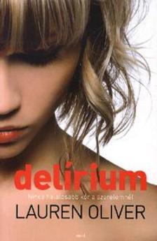 Lauren Oliver - Delírium