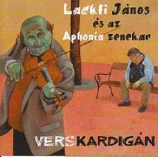 LACKFI JÁNOS - VERSKARDIGÁN CD
